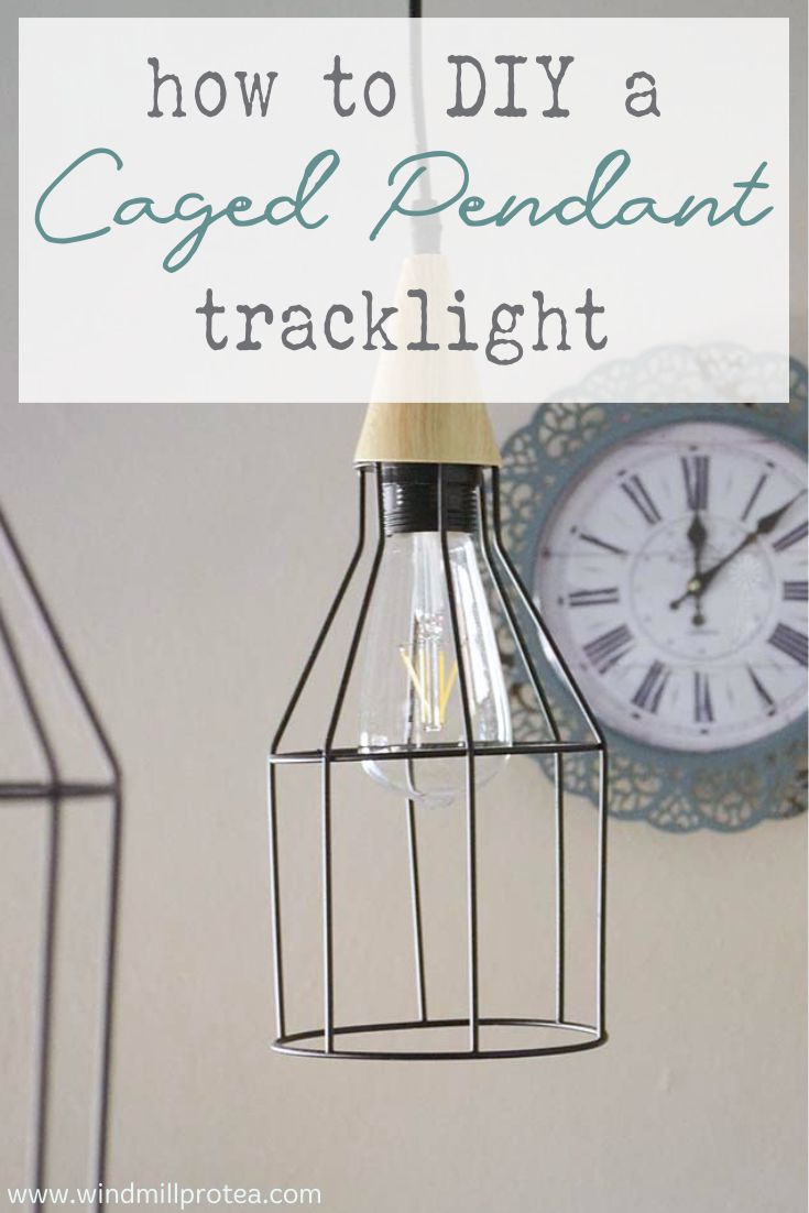 How to DIY a Caged Pendant Track Light