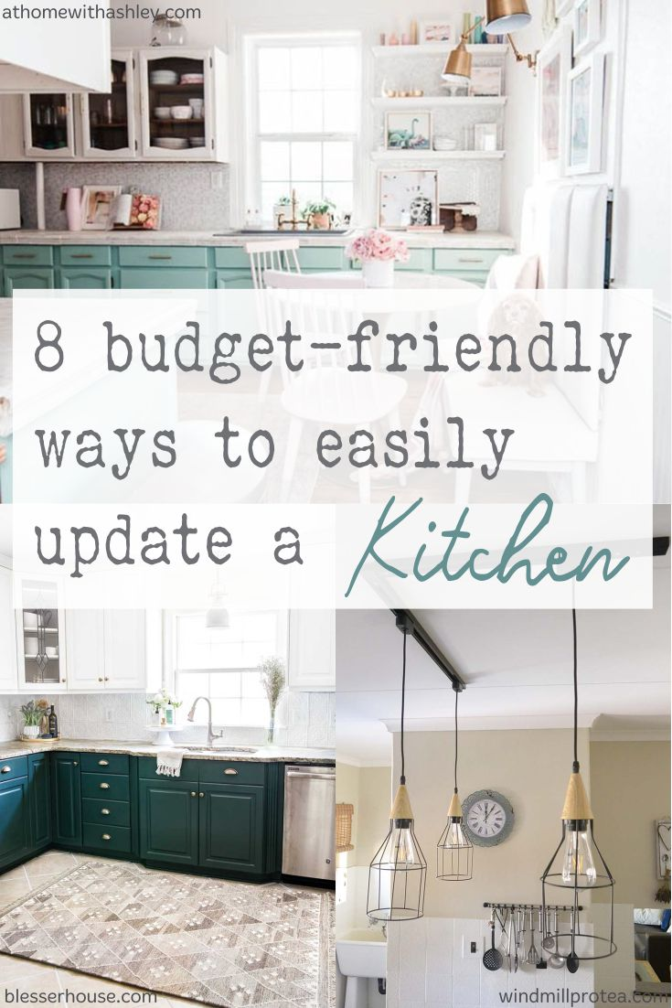 8 Budget-Friendly ways to Easily Update a Kitchen