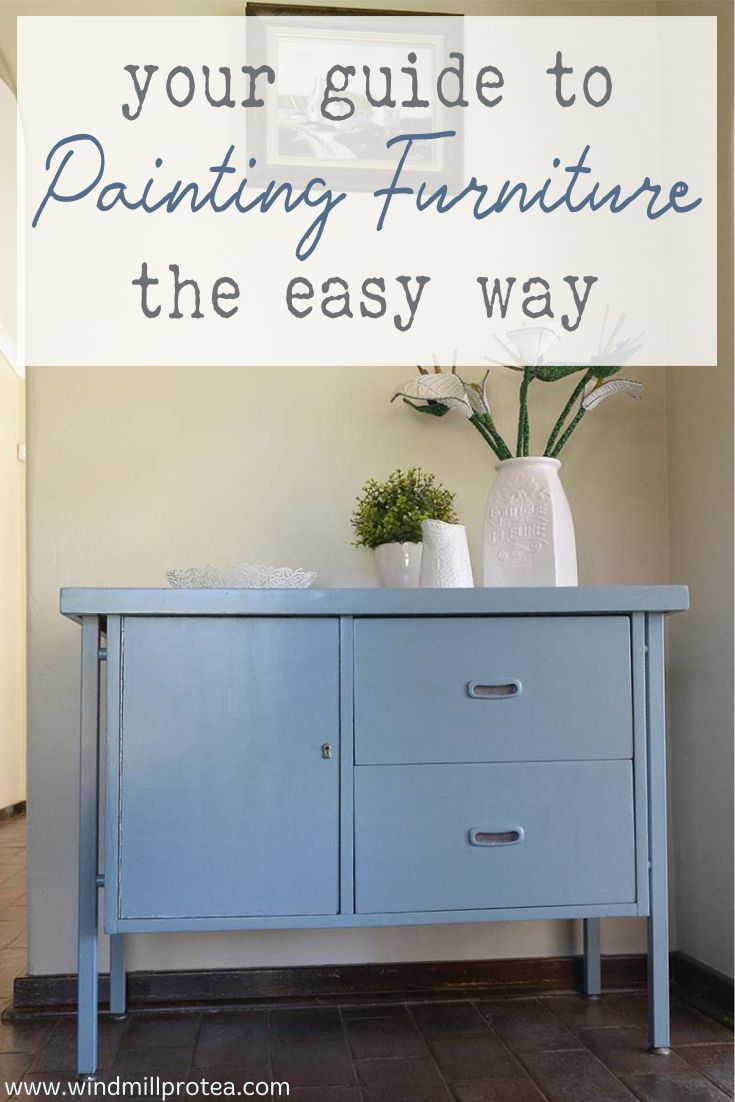 Your Guide to Painting Furniture the Easy Way | www.windmillprotea.com