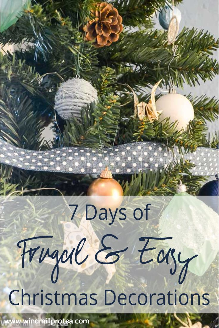 7 Days of Frugal and Easy Christmas Decor | www.windmillprotea.com