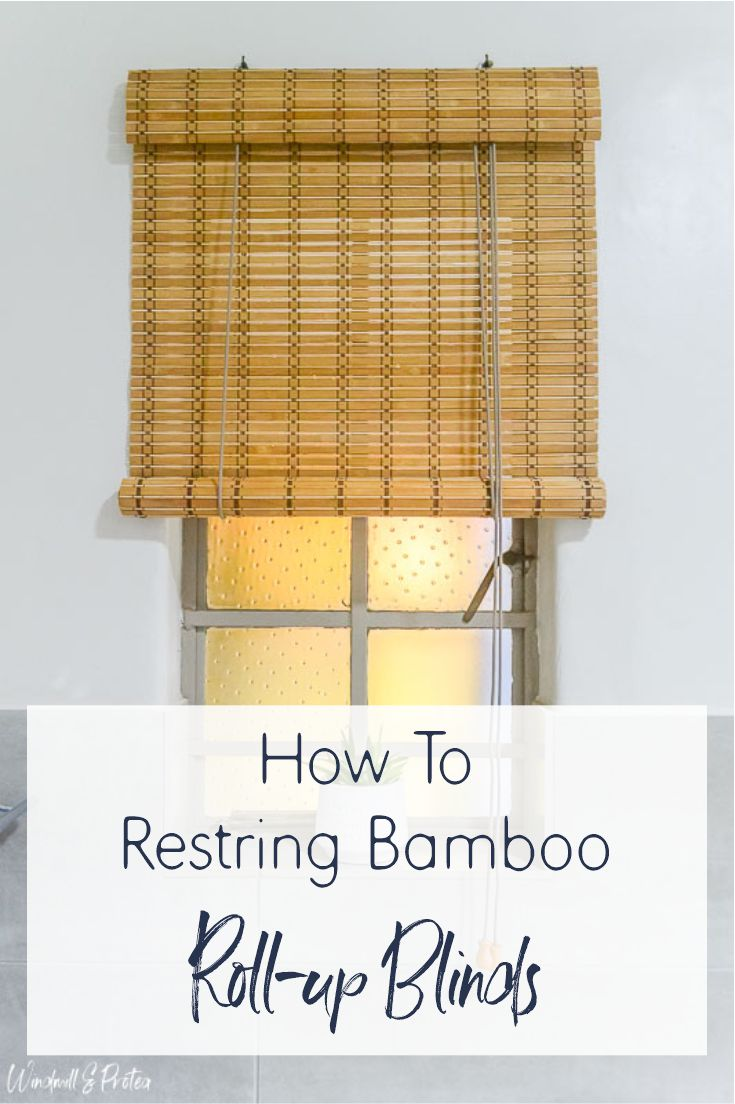 How To Restring Roll Up Bamboo Blinds Windmill Protea