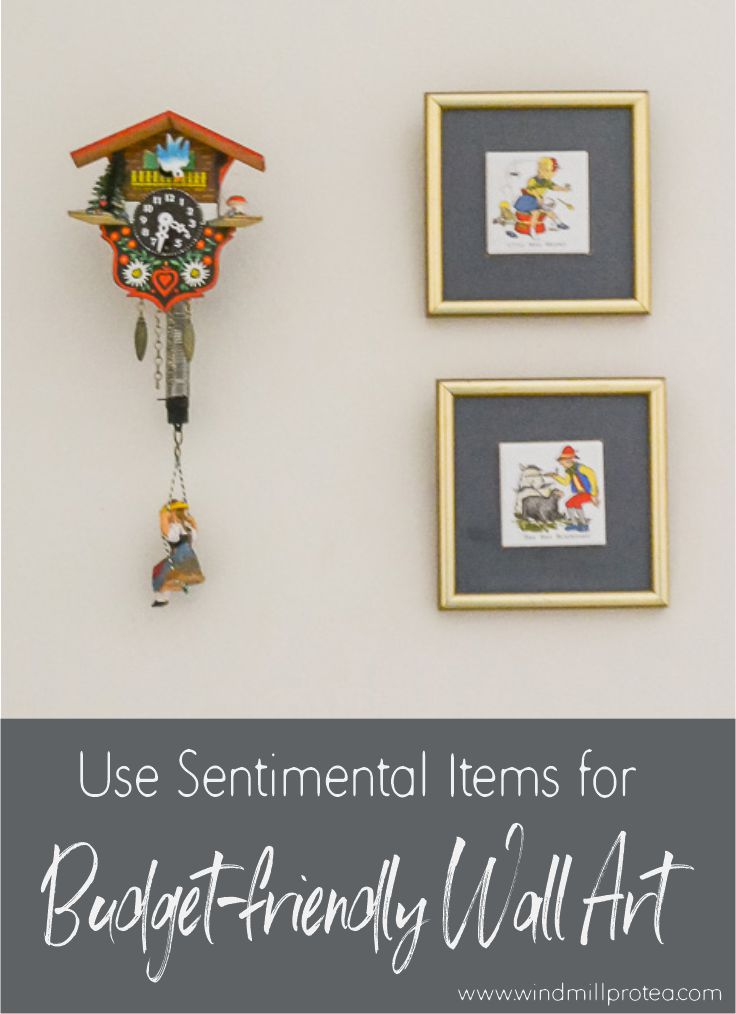 Use Sentimental Items for Budget-friendly Wall Art