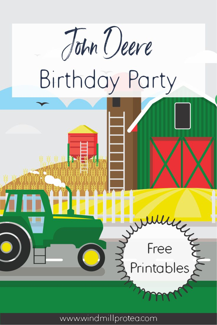 John Deere Birthday Party with Free Printables | www.windmillprotea.com