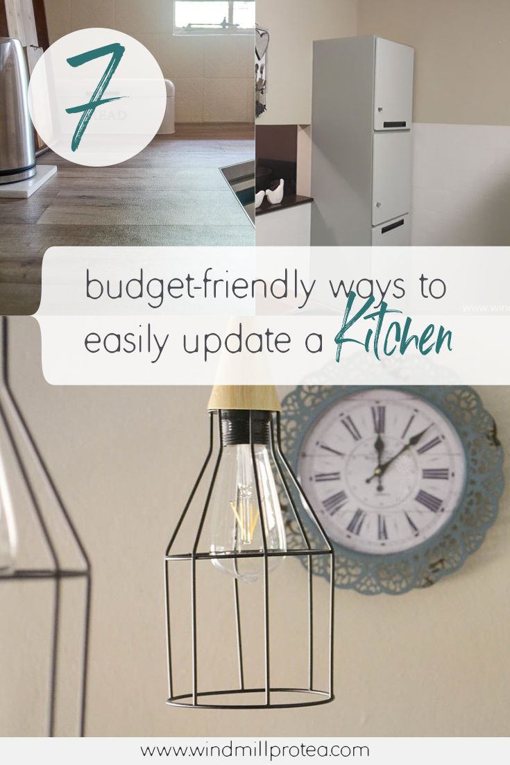 7 Budget-friendly ways to Easily update a Kitchen   www.windmillprotea.com