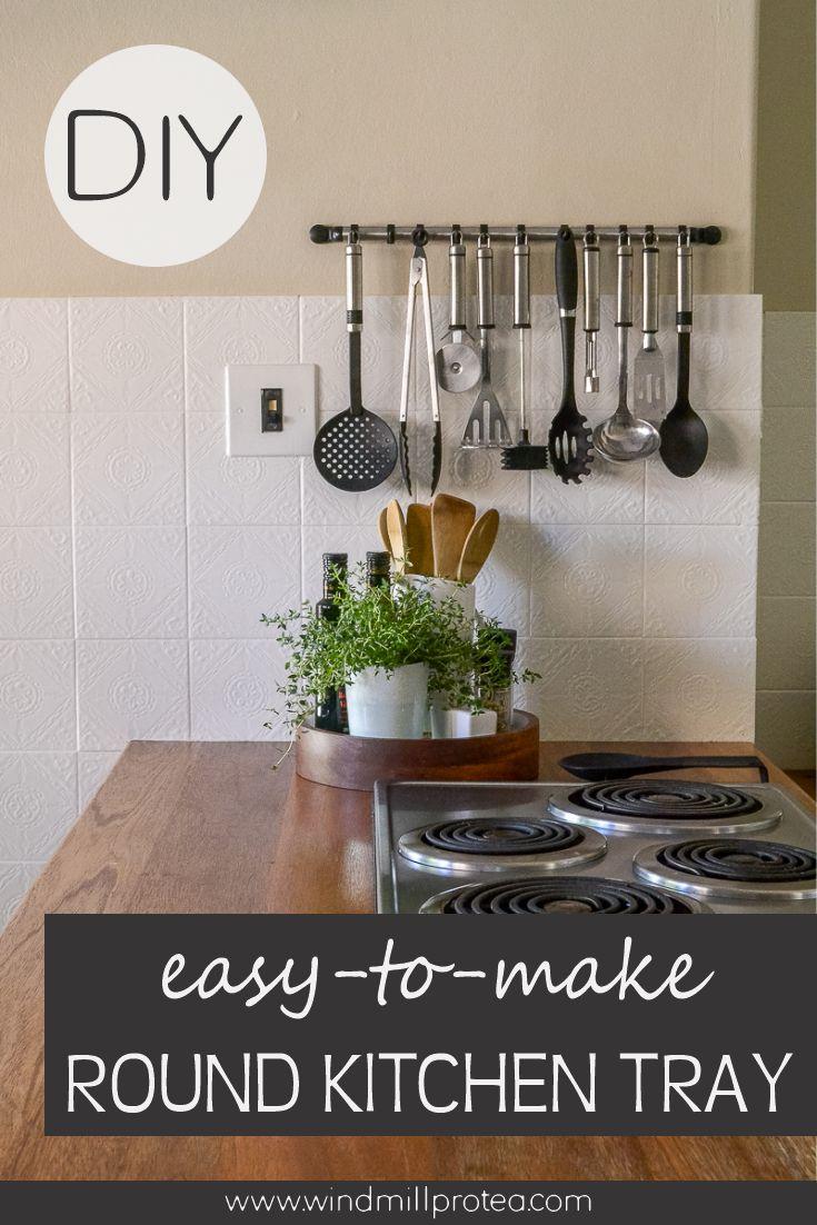 Easy-to-make Round Kitchen Tray | www.windmillprotea.com