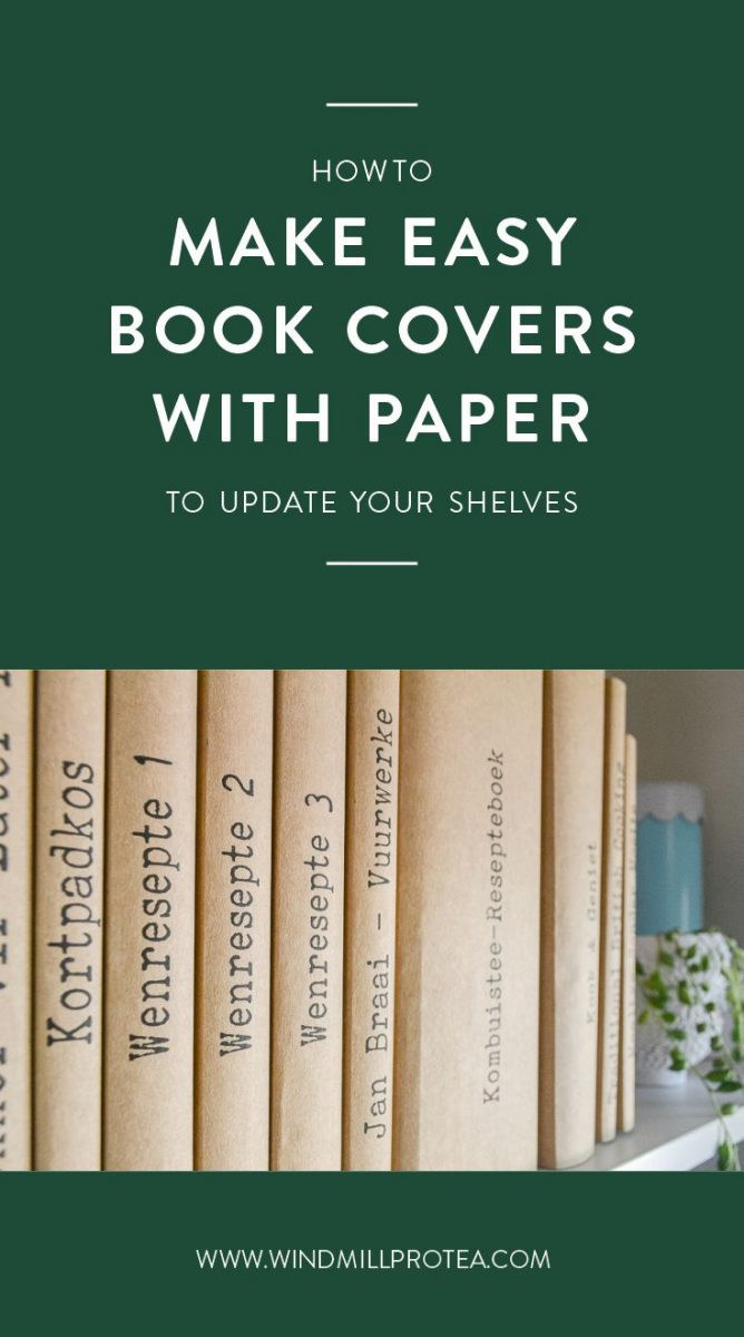 How to Make Easy Book Covers with Paper to Update your Shelves | www.windmillprotea.com
