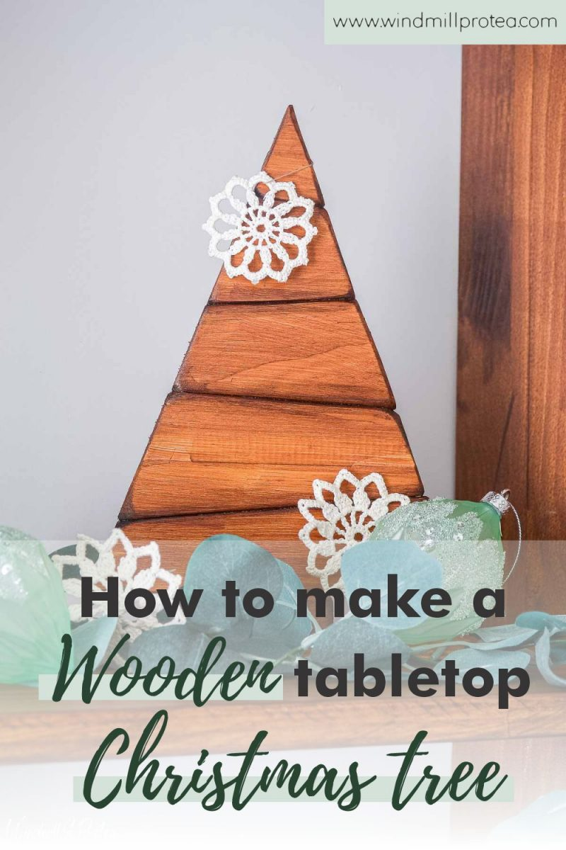How to Make a Wooden Tabletop Christmas Tree | www.windmillprotea.com